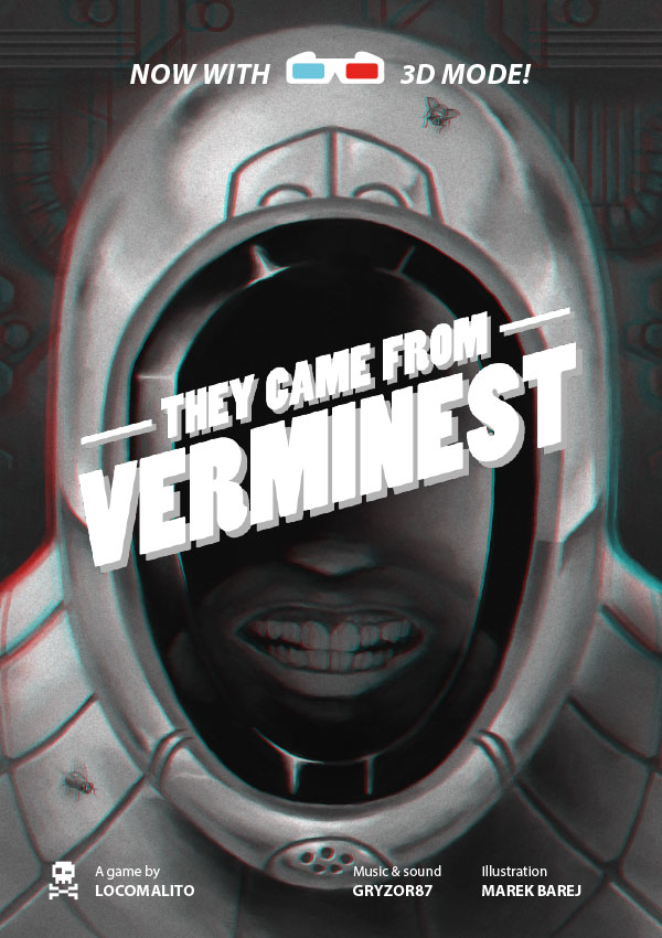 They came from Verminest